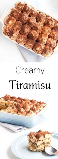 Creamy Tiramisu - A delicious dessert that is simply decadent and creamy. With soft flavours of coffee and chocolate this easy to make dessert will win over anyones heart.