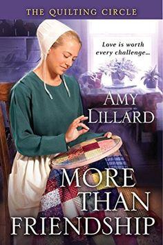 "Read ""More Than Friendship"" by Amy Lillard available from Rakuten Kobo. Love is worth every challenge. Woven deeply into the Amish community of Wells Landing, Oklahoma, a women's quilting circ. Books To Buy, Books To Read, Good Books, My Books, Kensington Books, Amish Books, Historical Romance, Book Authors, Way Of Life"