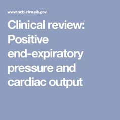 Clinical review: Positive end-expiratory pressure and cardiac output