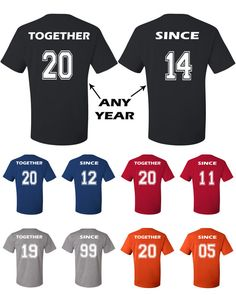 Funny couple matching shirts for boyfriend and girlfriend or husband and wife. Couple matching shirts. Anniversary gift shirts for couples.    ANY YEAR