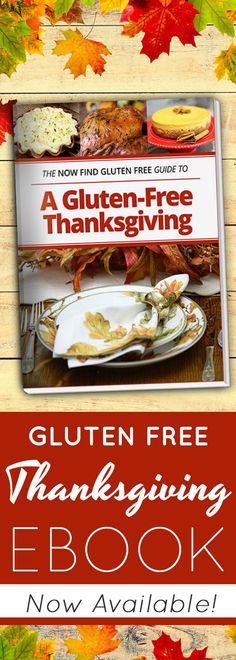 The Now Find Gluten Free Guide to A Gluten-Free Thanksgiving eBook | gluten free Thanksgiving prep | host a gluten free Thanksgiving | gluten free Thanksgiving recipes | gluten free Thanksgiving | gluten free Thanksgiving dinner | plan your gluten free Thanksgiving | gluten free recipes for Thanksgiving | gluten free Thanksgiving dinner prep | Now Find Gluten Free
