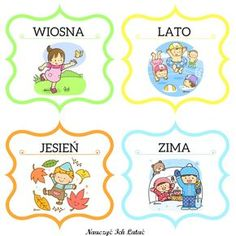 Nauczyć Ich Latać, dekoracje, przedszkole Seasons Of The Year, Four Seasons, Weather For Kids, Polish Language, Kindergarten Classroom, Montessori, Free Printables, Preschool, Nursery