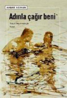 Adınla Çağır Beni - André Acimn - Sel Yayıncılık