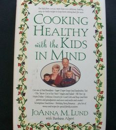 Cooking Healthy with the Kids in Mind 1998 HC DJ (10914-1241) cookbooks