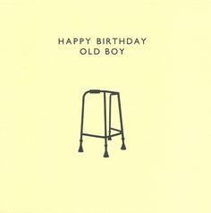 Happy Birthday Cards for Him | Happy Birthday Old Boy