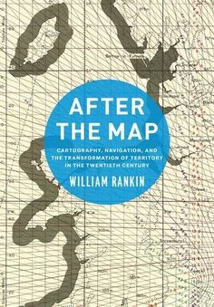 After the Map: Cartography, Navigation, and the Transform... https://www.amazon.ca/dp/022633936X/ref=cm_sw_r_pi_dp_x_s3-IzbPZ9SYRQ
