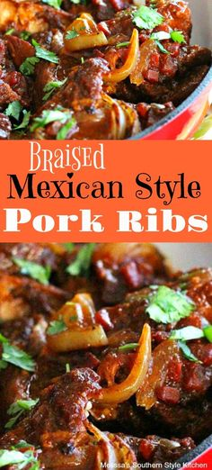 Braised Mexican-Style Pork Ribs #pork #porkribs #ribs #mexicanfoodrecipes #mexican #recipes #food #braisedribs #mexicanfood #fiesta #maindish #porkbarbecue #barbecue #southernstyle #bbq #melissassouthernstyekitchen