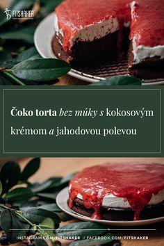 S čokoládou sa výborne dopĺňa krémová smotanová chuť s kyslejšou chuťou jahôd. Výborný koláč na nejednu slávnostnú príležitosť. Desserts, Food, Tailgate Desserts, Deserts, Essen, Postres, Meals, Dessert, Yemek