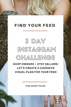 Learn how to create a cohesive Instagram feed in this mini 3-day Instagram Challenge! Grow your Instagram by developing a strong feed that reflects your brand | Instagram Tips for Business