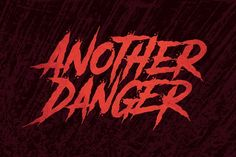 Another Danger Font by The Branded Quotes on @creativemarket