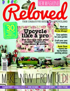 The summer issue of Reloved - on sale 4/7/2013