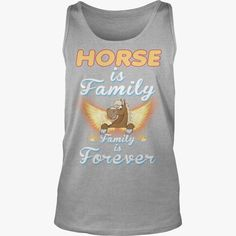 #HORSE Is Family And Forever, Order HERE ==> https://www.sunfrog.com/Pets/128454697-808070041.html?29538, Please tag & share with your friends who would love it, #superbowl #jeepsafari #xmasgifts  dark #horse katy perry, dark horse comics, dark horse art  #bowling #chihuahua #chemistry #rottweiler #family #architecture #art #cars #motorcycles #celebrities #DIY #crafts #design #education