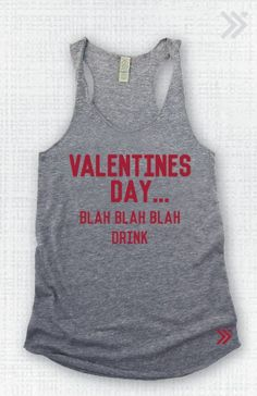 Anti Valentines Day  EcoTank top by everfitte on Etsy, $26.00 hahaha