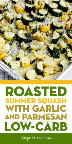 This recipe for Roasted Summer Squash with Garlic and Parmesan is an absolutely amazing way to cook summer zucchini or yellow squash, and this is delicious and easy to make. This tasty low-carb summer squash is also Keto, low-glycemic, and gluten-free. [found on Kalyn'sKitchen.com] #KalynsKitchen #RoastedSummerSquashParmesan #RoastedZucchiniParmesan