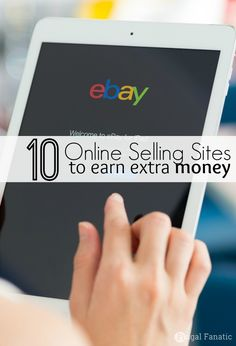 Take a look at these 10 online selling sites to help you earn extra money.