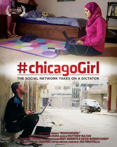 #chicagogirl The Social Netword Takes on a Dictator  the 2013 movie where the main role plays Ala'a Basatneh and her friends, the Internet and big love for a country and justice. Worth watching, worth spreading.