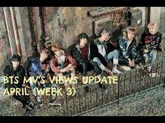 BTS MV'S VIEWS UPDATE APRIL 2017 (WEEK 3) - YouTube