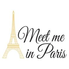 WallPops ''Meet Me In Paris'' Quote Wall Decal