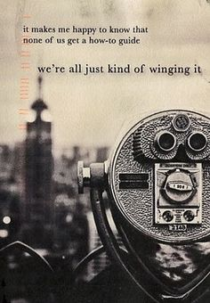Here's to winging it. <3