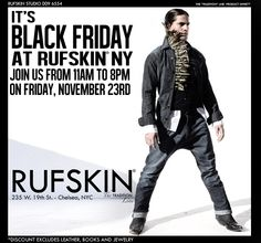 #Black #Friday @ #Rufskin #NYC on November 23, 2012 Open 1 Hour #Early from 11am-8pm!