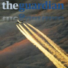 """""""The Guardian"""" Addresses Geoengineering And The California Drought  September 26, 2015"""
