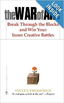 The War of Art: Break Through the Blocks and Win Your Inner Creative Battles: Steven Pressfield, Shawn Coyne: 9781936891023: Amazon.com: Boo...