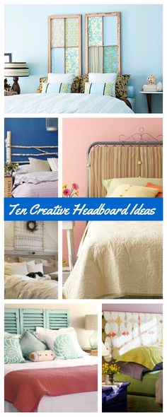 Ten Creative Headboard Ideas for Frugal Decorators!
