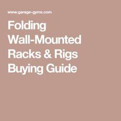Folding Wall-Mounted Racks & Rigs Buying Guide