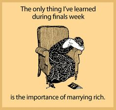 Finals week...it's no joke!