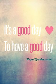 Have a GREAT day! #quotes