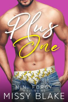 [Cover Reveal + Excerpt + Giveaway] Plus One by M.N. Forgy writing as Missy Blake #LallaGatta via @LallaGatta