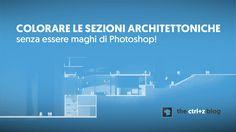 Non c'è architettura senza la sezione!. Ecco tutto quello che devi sapere su come illustrare una elegante sezione architettonica con Photoshop.