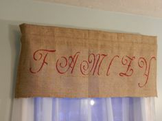 Burlap Family Valance / 38W x 16L by CraftyAmour on Etsy, $25.00