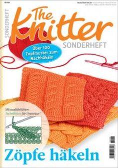 The Knitter Sonderheft - Zöpfe häkeln | Martinas Bastel- & Hobbykiste