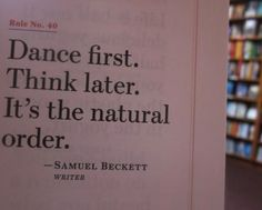 Dance first...think later book pages of knowledge