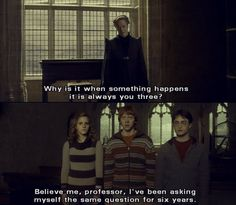 "favorite line of the movie. well, that or ""take weasley with you, he looks far too happy over there"""