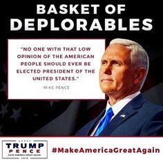 Pence calling Hillary out for her outrageous comments! Vote Trump to unite America and make it Great Again.