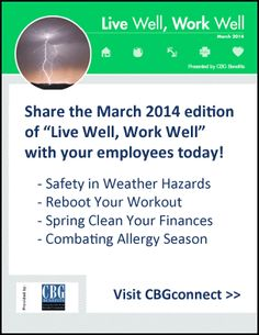 """""""Live Well, Work Well"""": Employee Wellness Newsletter for March 2014: Weather Hazards, Finance Spring-Cleaning, and More"""