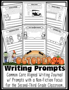 2nd & 3rd Grade October prompts. 24 journaling pgs in portrait and landscape. Henry Ford Oct. 1st Peanuts Comics Oct. 2nd David Shannon Oct. 5th McDonalds Oct. 5th Thomas Edison Oct. 6th National Pet Peeve Farmers' Day Oct. 12th Columbus Day Star Spangled Banner Oct. 19th Red Cross Oct. 26th Steven Kellogg Oct. 26th Chocolate Day Oct. 28th Halloween Safety Oct. 31st Chatty Batty Haunted House Leaves Pumpkins Scarecrow Costumes Winter Preparation National Popcorn, Pizza, Fire Safety Second