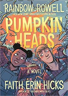 Suzanne reads Pumpkinheads, a new graphic novel from Rainbow Rowell and Faith Erin Hicks, with colors from Sarah Stern. New Books, Good Books, Books To Read, Free Pdf Books, Free Ebooks, Love Story Comic, Queen Songs, Neon T Shirt, Pop Art Kostüm