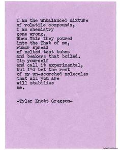 Typewriter Series #771byTyler Knott Gregson