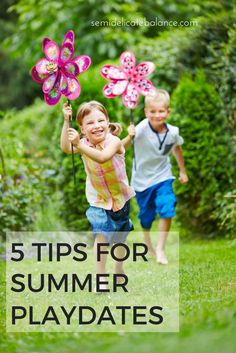 5 Tips for Summer Playdates #keepPlaying #spon