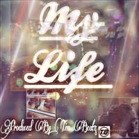 My Life Prod. By: Tim Beatz by The One And Only Just~Ace on SoundCloud