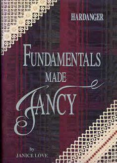 Hardanger Fundamentals Made Fancy book - Great Book