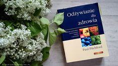 """Paul Pitchford  """"Odżywianie dla zdrowia. Tradycje wschodnie i nowoczesna wiedza o żywieniu"""". http://agnieszkamaciag.pl/paul-pitchford-odzywianie-zdrowia-tradycje-wschodnie-nowoczesna-wiedza-zywieniu/"""