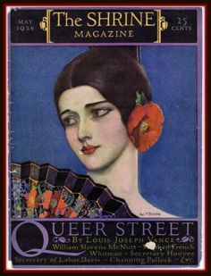 Vintage The Shrine Magazine 1926 May Issue Queer Street by Louis Joseph Vance Vintage Advertisements, Vintage Ads, Vintage Posters, Vintage Vogue, Vintage Glamour, Art Deco Illustration, Vintage Illustrations, Old Magazines, Vintage Magazines