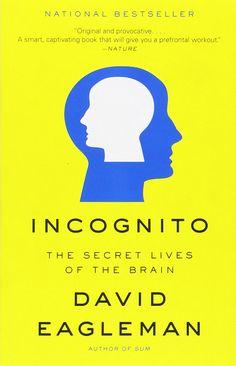 Book Summary: Incognito by David Eagleman