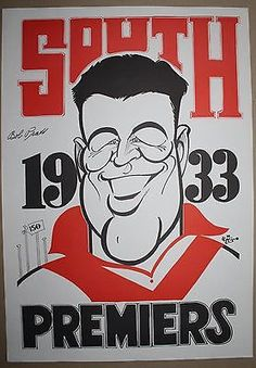 1933 South Melbourne signed Bob Pratt Premiers Weg poster Melbourne, Sydney, Australian Football, Swans, Growing Up, Posters, Club, Sports, Art Work