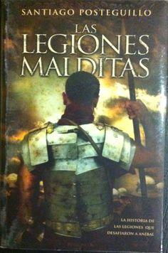 Las Legiones Malditas / Santiago Posteguillo