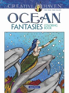 Creative Haven Ocean Fantasies Coloring Book